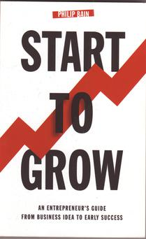 The cover of Philip Bain's book 'Start To Grow'