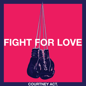 Courtney Act will release the single Fight For Love (Handout)