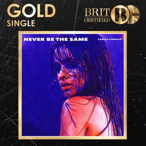 Camila Cabello's single Never be the Same will go Gold under the newly rebranded certifications