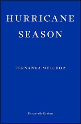 Hurricane Season by Fernanda Melchor (Booker Prize/PA)