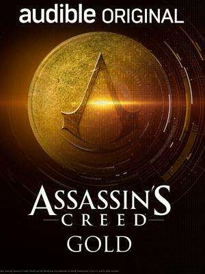 Assassin's Creed Gold (Audible)