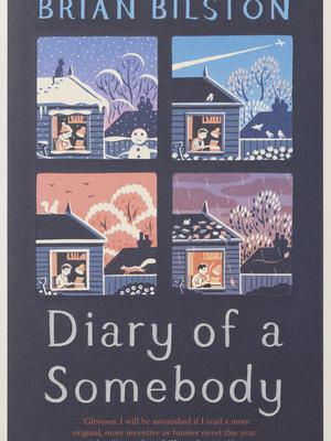 Diary Of A Somebody by Brian Bilston (Costa Book Awards)
