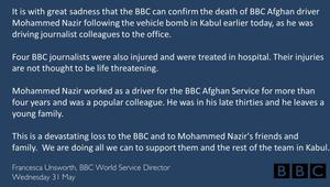 The BCC News Press Team released this statement on Twitter following the death of driver Mohammed Nazir in Kabul on Wednesday. (31/05/17)