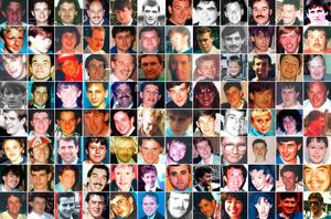 The full list of the victims of the Hillsborough disaster  (top row left to right) Adam Edward Spearritt, Alan Johnston, Alan McGlone, Andrew Mark Brookes, Anthony Bland, Anthony Peter Kelly, Arthur Horrocks, Barry Glover, Barry Sidney Bennett, Brian Christopher Mathews, Carl William Rimmer, Carl Brown, (second row left to right) Carl Darren Hewitt, Carl David Lewis, Christine Anne Jones, Christopher James Traynor, Christopher Barry Devonside, Christopher Edwards, Colin Wafer, Colin Andrew Hugh William Sefton, Colin Mark Ashcroft, David William Birtle, David George Rimmer, David Hawley, (third row left to right) David John Benson, David Leonard Thomas, David William Mather, Derrick George Godwin, Eric Hankin, Eric George Hughes, Francis Joseph McAllister, Gary Christopher Church, Gary Collins, Gary Harrison, Gary Philip Jones, Gerard Bernard Patrick Baron, (fourth  row left to right) Gordon Rodney Horn, Graham John Roberts, Graham John Wright, Henry Charles Rogers, Henry Thomas Burke, Ian David Whelan, Ian Thomas Glover, Inger Shah, James Gary Aspinall, James Philip Delaney, James Robert Hennessy, John Alfred Anderson, (fifth row left to right) John McBrien, Jonathon Owens, Jon-Paul Gilhooley, Joseph Clark, Joseph Daniel McCarthy, Keith McGrath, Kester Roger Marcus Ball, Kevin Daniel Williams, Kevin Tyrrell, Lee Nicol, Marian Hazel McCabe, Martin Kevin Traynor, (sixth row left to right) Martin Kenneth Wild, Michael David Kelly, Nicholas Peter Joynes, Nicholas Michael Hewitt, Patrick John Thompson, Paula Ann Smith, Paul Anthony Hewitson, Paul David Brady, Paul Brian Murray, Paul Clark, Paul William Carlile, Peter Andrew Harrison, (seventh row left to right) Peter Andrew Burkett, Peter Francis Tootle, Peter McDonnell, Peter Reuben Thompson, Philip Hammond, Philip John Steele, Raymond Thomas Chapman, Richard Jones, Roy Harry Hamilton, Sarah Louise Hicks, Simon Bell, Stephen Paul Copoc, (bottom row left to right) Stephen Francis Harrison, Stephen Francis O'Neill, Steven