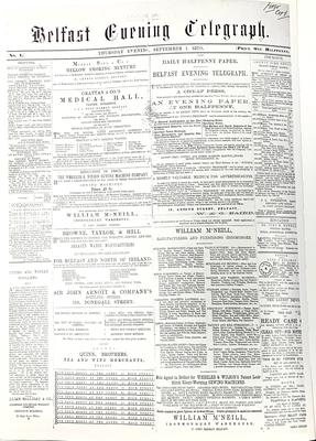 The first edition of the Belfast Evening Telegraph on September 1, 1870.