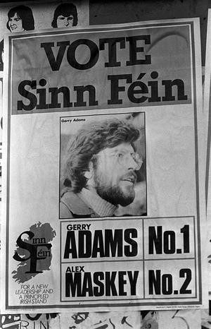 PACEMAKER PRESS INTL. BELFAST. Sinn Fein Election Posters for Gerry Adams who ran for West Belfast seat for N.I Assembly. He Won. 2/11/82. 1102/82/bw