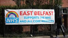 General view of a banner on the Lower Newtownards Road in Belfast in support of the NHS and core workers. Photo by Kelvin Boyes / Press Eye.