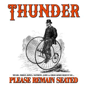 Thunder - Please Remnain Seated