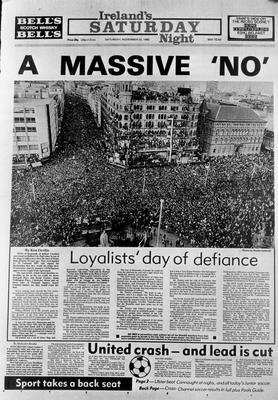 Belfast Telegraph: Page One/ IRELAND SATUIRDAY NIGHT/ISN/LOYALISTS' DAY OF DEFIANCE AT BELFAST CITY HALL. 22/11/1985