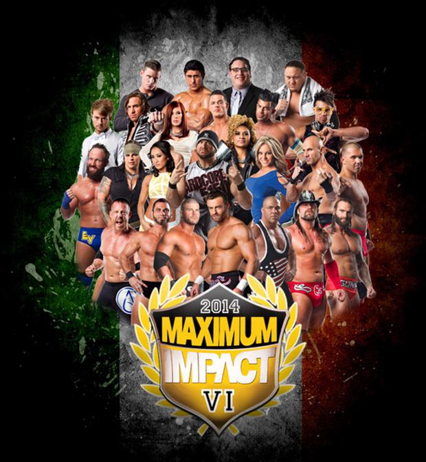 TNA Maximum Impact VI comes to Dublin