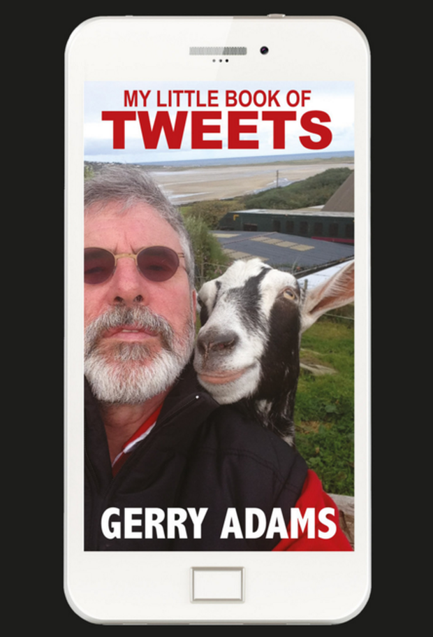 The front cover of Gerry Adams' book of Tweets. Pic. Sinn Fein Bookshop