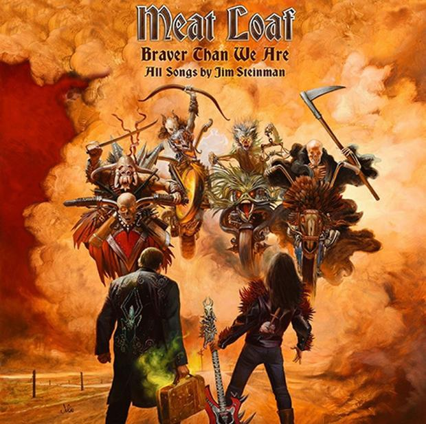 Meat Loaf's new album Braver Than We Are.