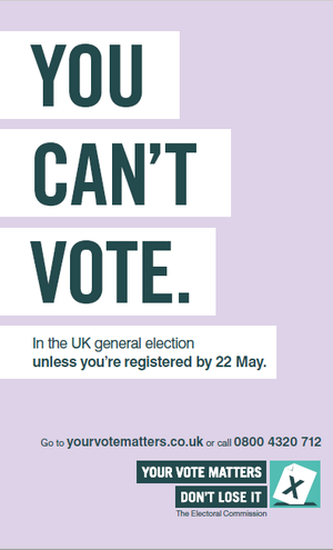 The Electoral Commission poster urging you to register.