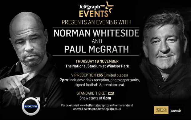 Norman Whiteside and Paul McGrath will be in Belfast in November.