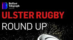 Ulster Rugby Round-Up