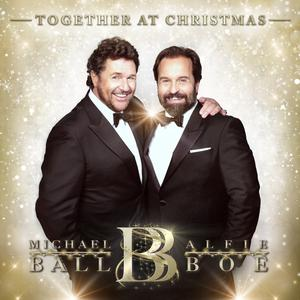 Michael Ball and Alfie Boe's Together at Christmas