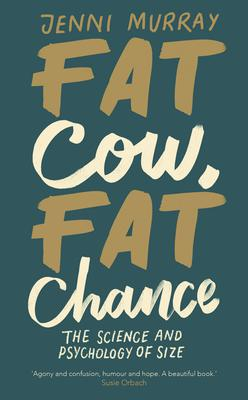 Book jacket of Fat Cow, Fat Chance by Jenni Murray