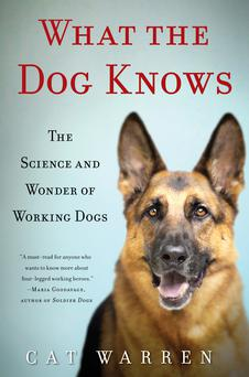 What The Dog Knows by Cat Warren