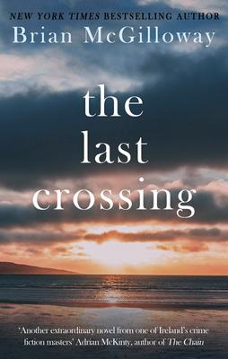 The Last Crossing, Brian McGilloway (The Dome Press)