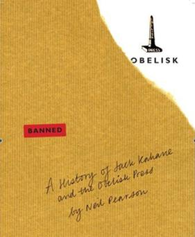 Obelisk: A History of Jack Kahane and the Obelisk Press