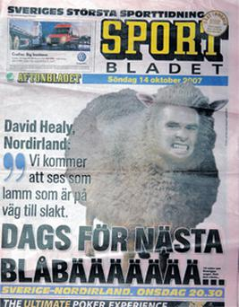 Paper talk ... one Swedish newspaper used a picture of David Healy's face on the body of a sheep to illustrate that Northern Ireland are lambs to the slaughter