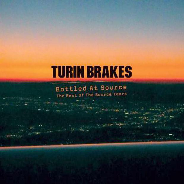 Turin Brakes - Bottled At Source: The Best Of The Source Years