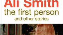 <b>The First Person and Other Stories, by Ali Smith</b><br/> A glorious collection that celebrates and subverts the short story form ? though it?s much more fun than that sounds ? Ali Smith?s latest begins with the premise that ?The novel [is] a flabby old whore? whereas the short story is ?a nimble goddess, a slim nymph.? Many of the stories are about lovers; all contain moments of clarity that make you wince. In one, the thought that ?Her clothes smell overwhelmingly of the same washing powder as yours? is devastating.<br/> Publisher Hamish Hamilton