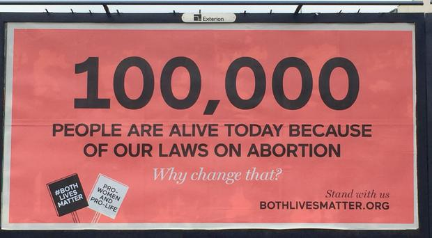 The billboard campaign by pro-life lobby group Both Lives Matter