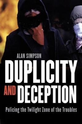 Alan Simpson is the author of Duplicity and Deception (Brandon)