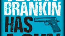 Malachi O'Doherty's novel, Terry Brankin Has A Gun, will be launched on Tuesday at 6.30pm by Wendy Erskine at PRONI, 2 Titanic Boulevard, Belfast, BT3 9HQ